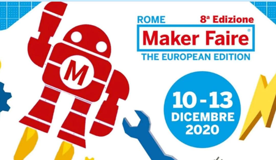 Da oggi al 13 dicembre, online, la Maker Faire Roma2020