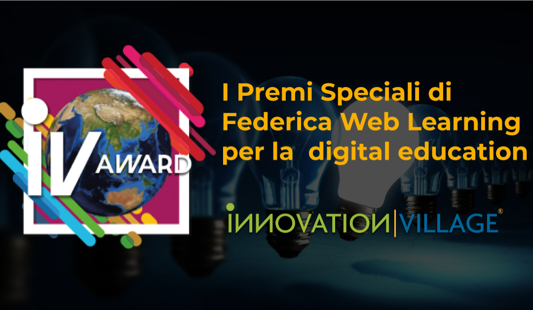 "A.A.A. innovatori Digital Education cercasi. Partecipa al premio ""Innovation Village Award 2021"""